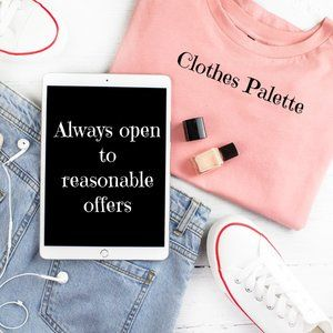 Always Open To Reasonable Offers